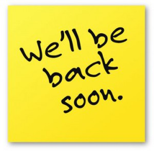 we-will-be-back-soon-sticky-note